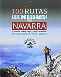 100 rutas senderistas por Navarra (Senderismo)