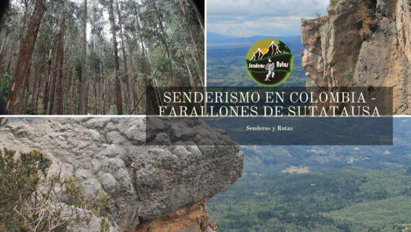 senderismo en los Farallones de Sutatausa