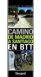 Camino de Madrid a Santiago- libros de trekking