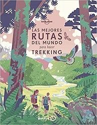 Las mejores Rutas del Mundo para hacer Trekking-libros de trekking