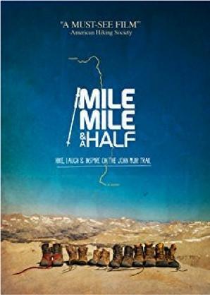 Mile... Mile & a Half-Las mejores películas de Trekking y Senderismo