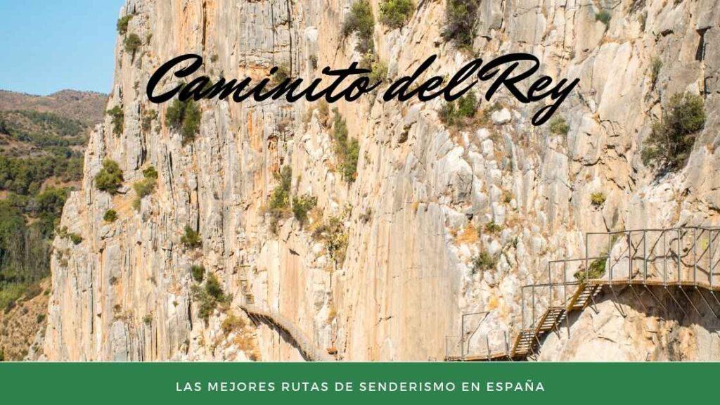 Caminito del Rey  - Las Mejores rutas de senderismo en España
