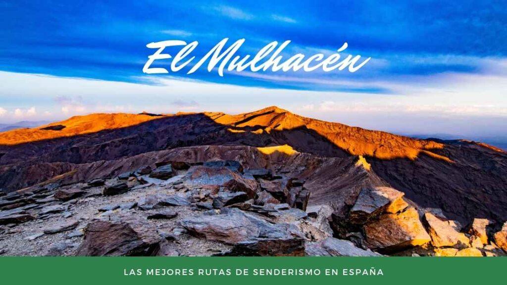 El Mulhacén-Las Mejores rutas de senderismo en España