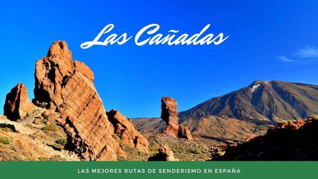 Las Cañadas - Las Mejores rutas de senderismo en España