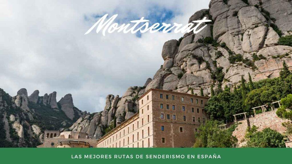 Montserrat - Las Mejores rutas de senderismo en España