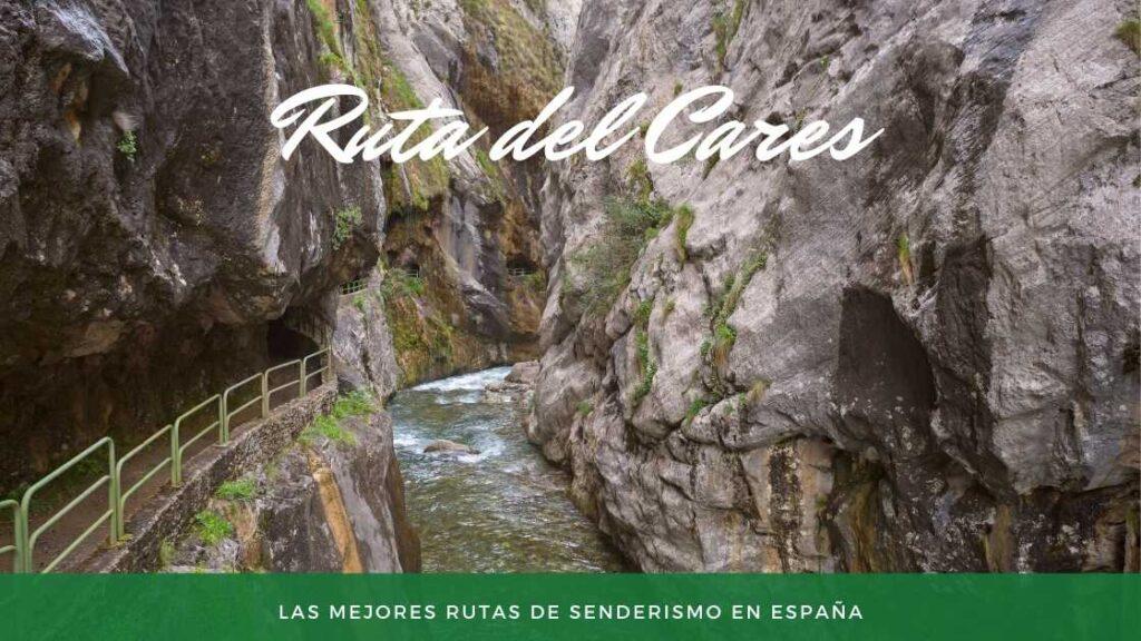 Ruta del Cares Picos de Europa - Mejores rutas de senderismo en España