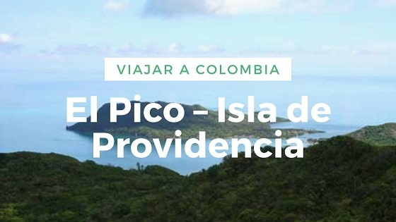 Viajar-a-Colombia-El-Pico–Isla-de-Providencia-Trekking-en-colombia