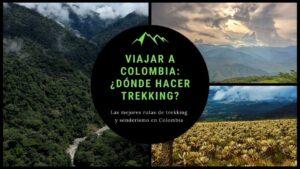 Viajar a Colombia - trekking en colombia