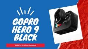 GoPro 9: Primeras impresiones de la Nueva cámara deportiva