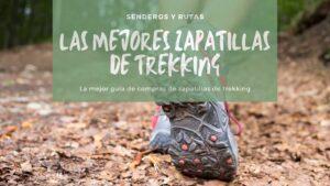 Las mejores zapatillas de trekking