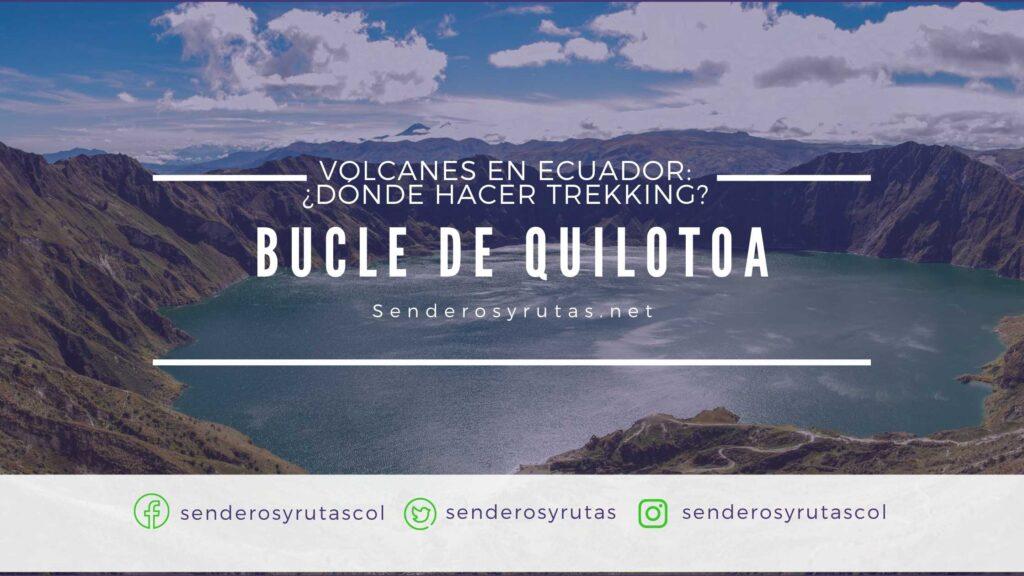 Volcanes-en-Ecuador-Bucle de Quilotoa
