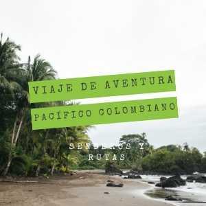 viaje-de-aventura-pacifico-colombiano-nuqui