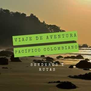 viaje-de-aventura-pacifico-colombiano-playa