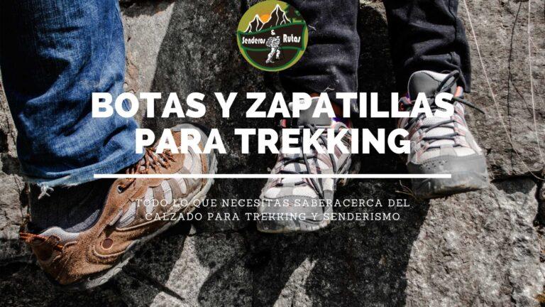 Botas y Zapatillas para Trekking