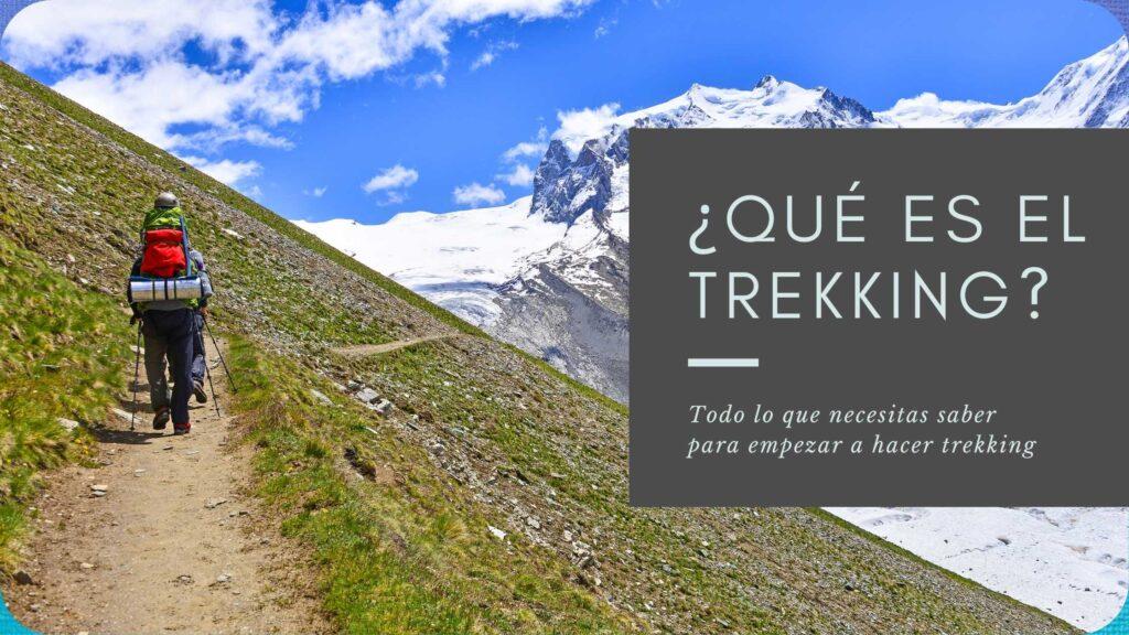 que es el trekking