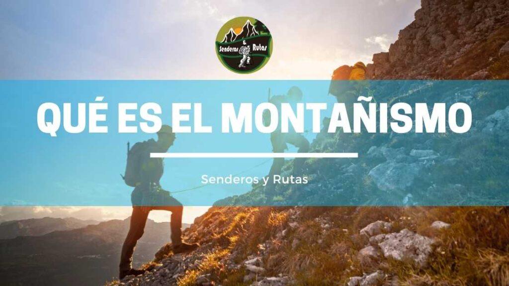 qué es montañismo