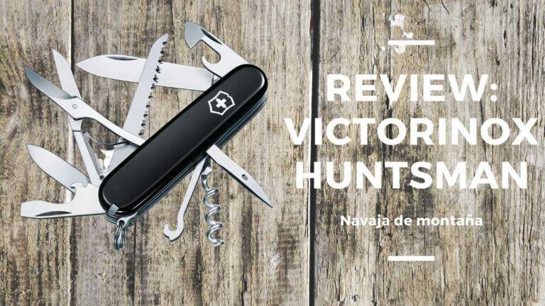 Review: Victorinox Huntsman - Navaja de montaña